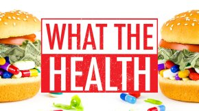 What the Health Film Review