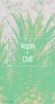 vegan and chill phone wallpaper